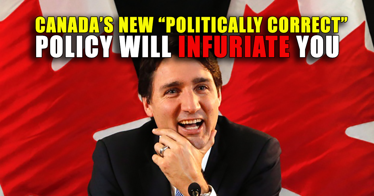 Trudeau's politically correct war on common sense in Cabada